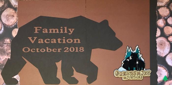 2018: Gatlinburg Vacation - Title Page